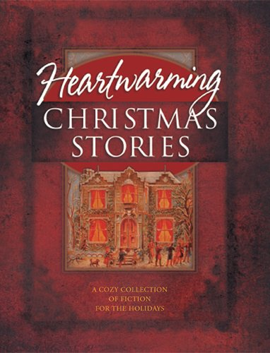 9781589190955: Heartwarming Christmas Stories: A Cozy Collection of Fiction for the Holidays