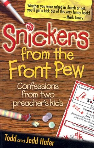 9781589195783: Snickers from the Front Pew: Confessions from Two Preacher's Kids