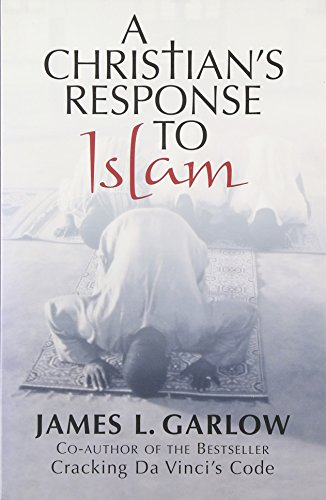 9781589199361: A Christian's Response to Islam