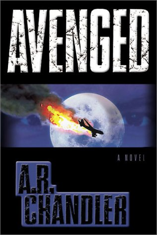 Avenged: A. R. Chandler,