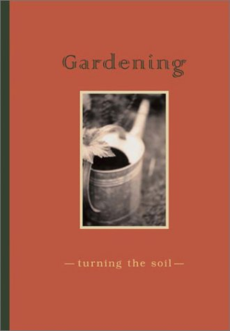 Gardening: Turning the Soil: Journal and CD