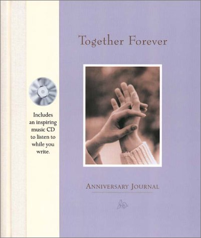 Together Forever: Anniversary Journal and CD