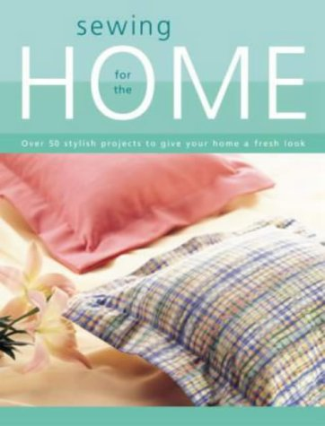 9781589230767: Sewing for the Home: Singer Sewing (Singer Sewing Reference Library)