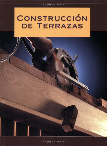 Construcción de Terrazas (9781589230996) by Editors of Creative Publishing; The editors of Creative Publishing international