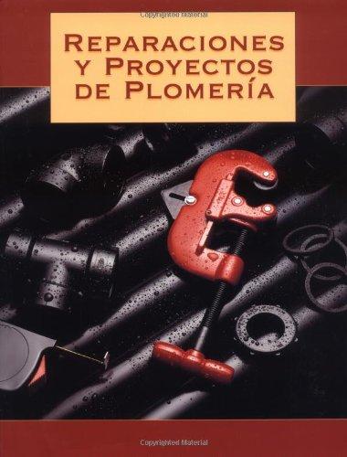 9781589231047: Reparaciones y Proyectos de Plomeria