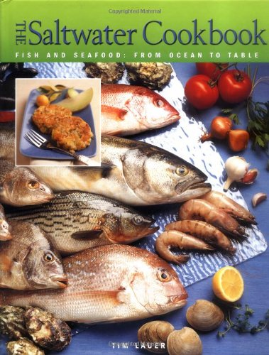 9781589231283: The Saltwater Cookbook: Fish and Seafood - From Ocean to Table