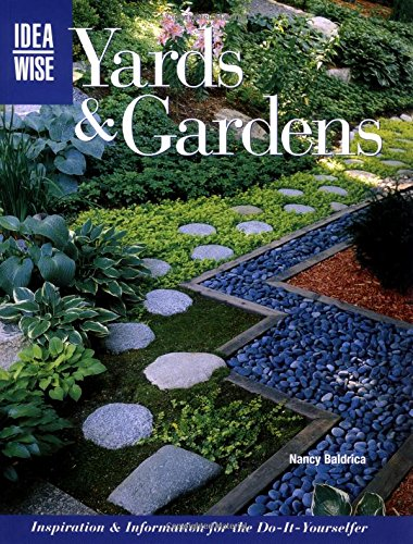 9781589231597: IdeaWise: Yards & Gardens: Inspiration & Information for the Do-It-Yourselfer