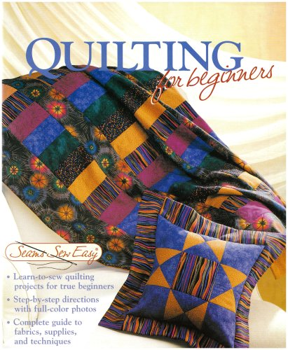 9781589231634: Quilting for Beginners (Seams Sew Easy)