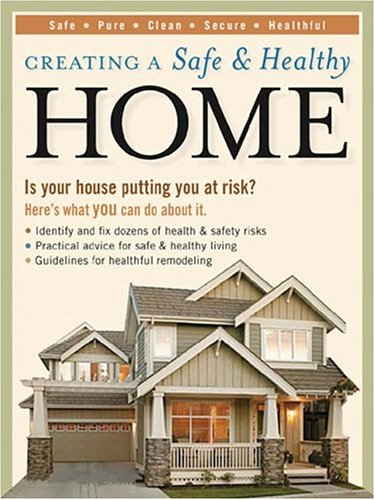 9781589231771: Creating A Safe & Healthy Home