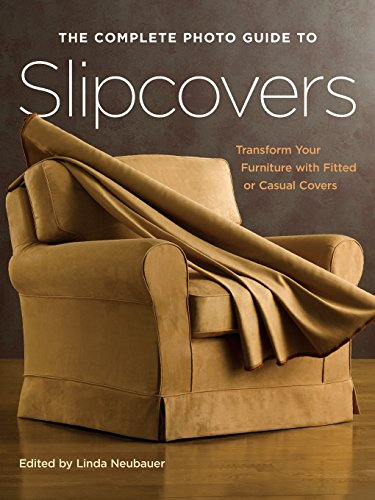 The Complete Photo Guide To Slipcovers