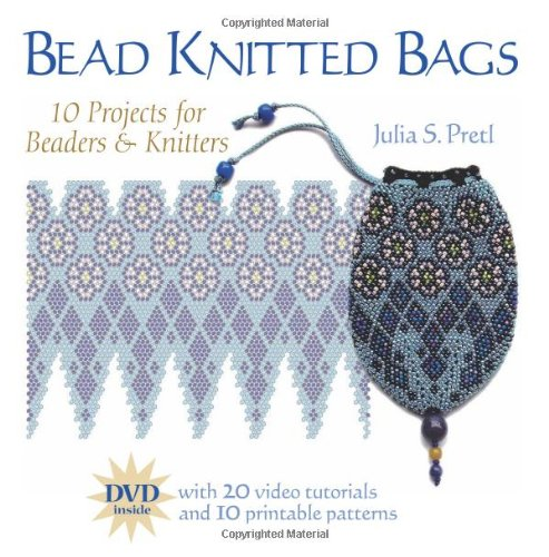 9781589232891: Bead Knitted Bags: 10 Projects for Beaders & Knitters