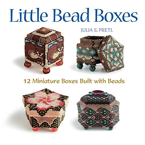 9781589232914: Little Bead Boxes: 12 Miniature Containers Built with Beads