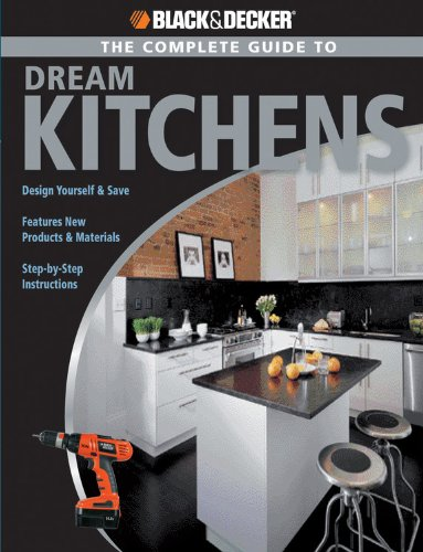 Black & Decker The Complete Guide to Dream Kitchens