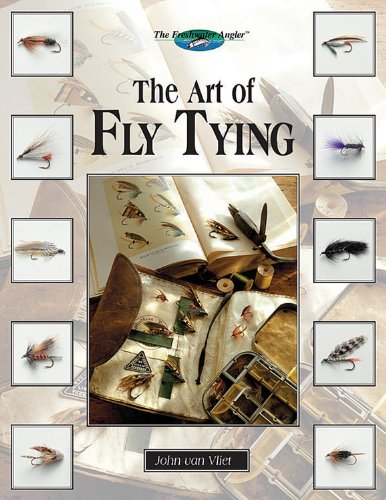 9781589233461: The Art of Fly Tying: More Than 200 Classic & New Patterns (The Freshwater Angler)