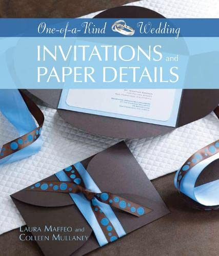 9781589233935: Invitations and Paper Details (One-of-a-Kind Weddings)