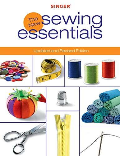 9781589234321: Singer New Sewing Essentials: Updated and Revised Edition