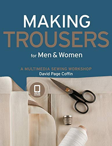9781589234499: Making Trousers for Men & Women: A Multimedia Sewing Workshop