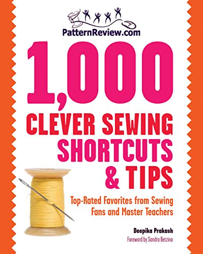 9781589235021: PatternReview.com 1,000 Clever Sewing Shortcuts and Tips: Top-Rated Favorites from Sewing Fans and Master Teachers