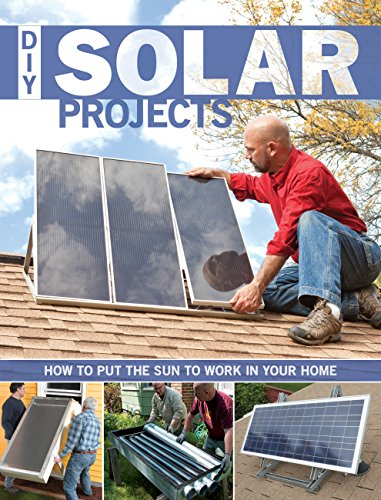 9781589236035: DIY Solar Projects: How to Put the Sun to Work in Your Home