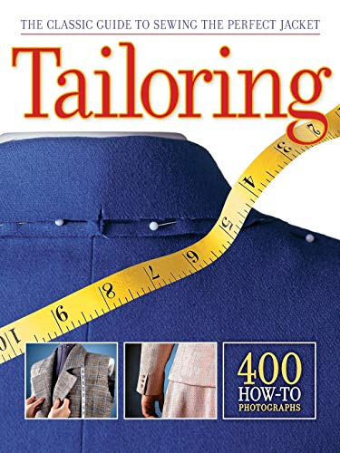 9781589236097: Tailoring: The Classic Guide to Sewing the Perfect Jacket