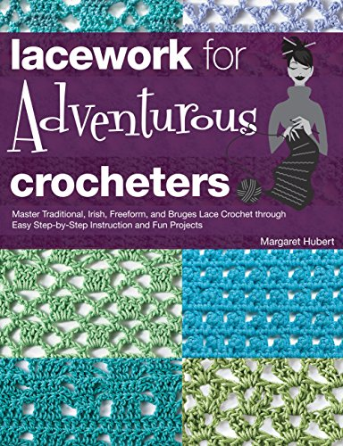 9781589237346: Lacework for Adventurous Crocheters: Master Traditional, Irish, Freeform, and Bruges Lace Crochet through Easy Step-by-Step Instructions and Fun Projects