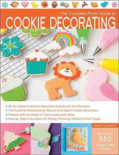 9781589237483: Complete Photo Guide to Cookie Decorating