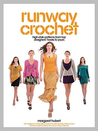 9781589237490: Runway Crochet: High-style Patterns from Top Designers' Hooks to Yours