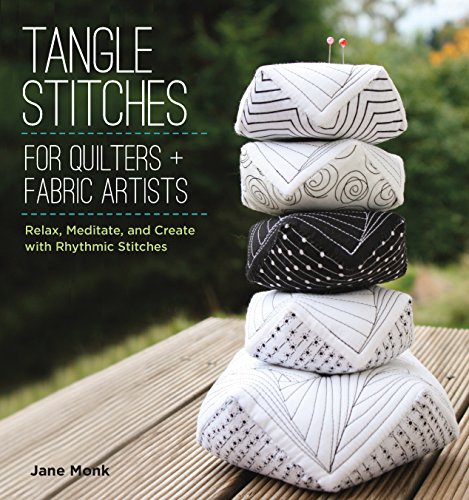 Tangle Stitches: For Quilters & Fabric Artists