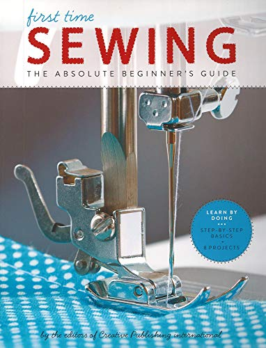 9781589238046: First Time Sewing: The Absolute Beginner's Guide