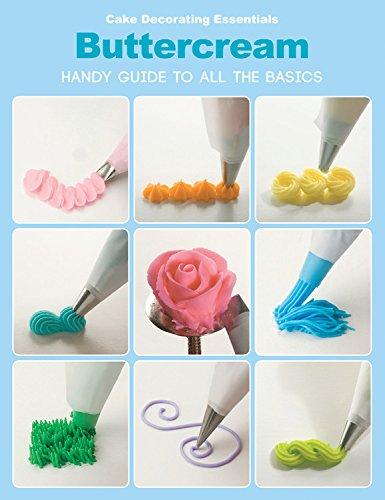 9781589238077: Cake Decorating Essentials: Buttercream
