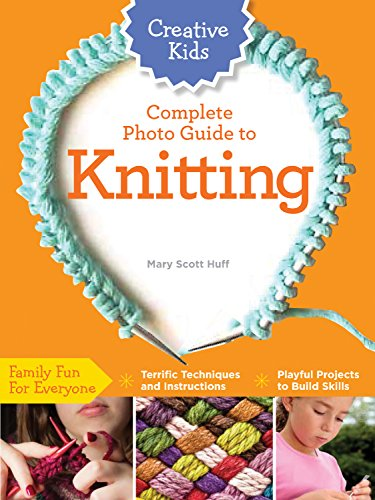 9781589238695: Creative Kids Complete Photo Guide to Knitting
