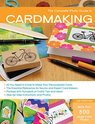 9781589238824: The Complete Photo Guide to Cardmaking: More than 800 Large Color Photos