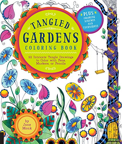9781589239357: Tangled Gardens Coloring Book: 52 Intricate Tangle Drawings to Color with Pens, Markers, or Pencils (Tangled Color and Draw)