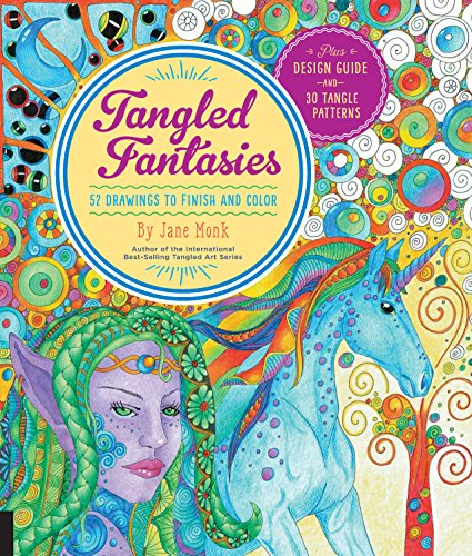 9781589239401: Tangled Fantasies: 52 Drawings to Finish and Color (Tangled Color and Draw)