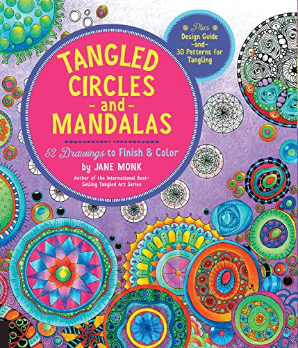 9781589239494: Tangled Circles and Mandalas: 52 Drawings to Finish and Color--Plus Design Guide and 30 Patterns for Tangling (Tangled Color and Draw)