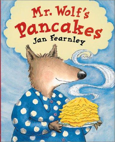 9781589250048: Mr. Wolf's Pancakes