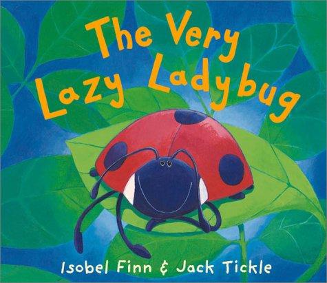 9781589250079: The Very Lazy Ladybug
