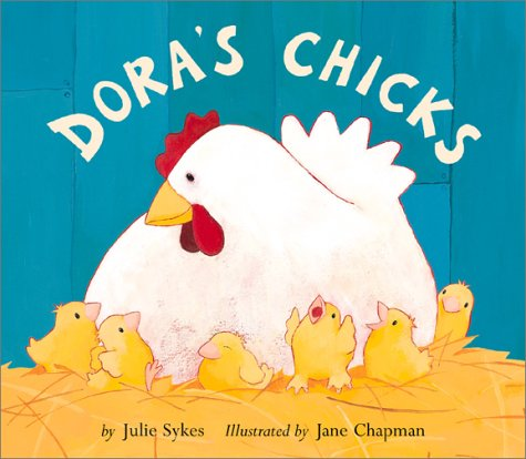 Dora's Chicks: Sykes, Julie, Chapman, Jane