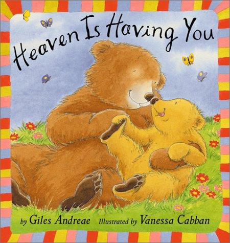 9781589250161: Heaven Is Having You