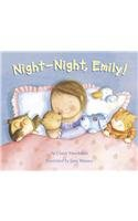 Night-Night, Emily!: Claire Freedman