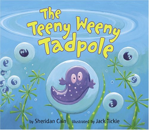 9781589250475: The Teeny Weeny Tadpole