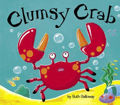 9781589250505: Clumsy Crab
