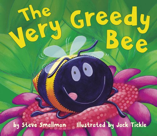 9781589250659: The Very Greedy Bee