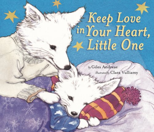 9781589250666: Keep Love in Your Heart, Little One