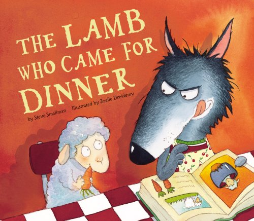 The Lamb Who Came for Dinner: Smallman, Steve