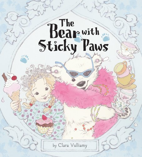9781589250703: The Bear with Sticky Paws