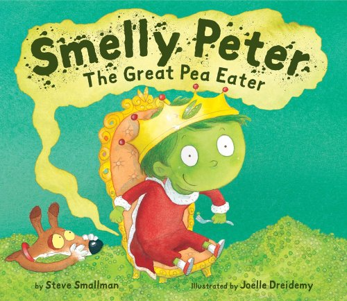 9781589250765: Smelly Peter: The Great Pea Eater