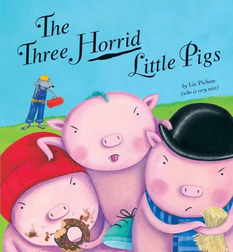 9781589250772: The Three Horrid Little Pigs