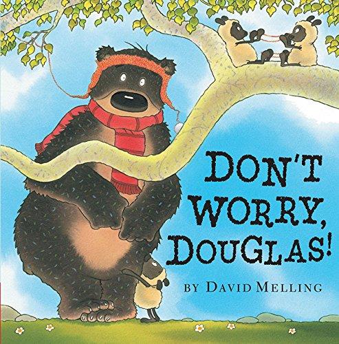 9781589251069: Don't Worry, Douglas!