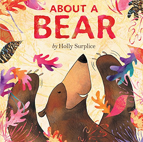 About a Bear: Holly Surplice